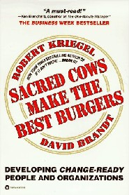 Sacred Cows Make the Best Burgers by Robert Kriegel