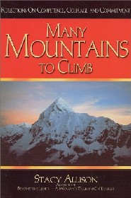Many Mountains to Climb by Stacy Allison