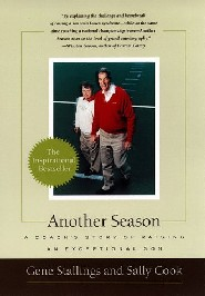 Another Season: A Coach's Story of Raising An Exceptional Son by Gene Stallings