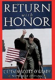 Return with Honor by Scott O'Grady