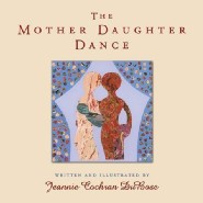 The Mother Daughter Dance by Jeannie DuBose