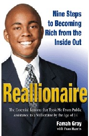Reallionaire: Nine Steps to Becoming Rich from the Inside Out by Farrah Gray