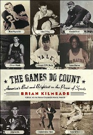 The Games Do Count by Brian Kilmeade