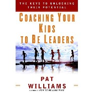 Coaching Your Kids by Pat Williams