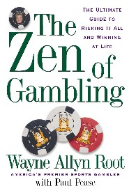 The Zen of Gambling by Wayne Allyn Root