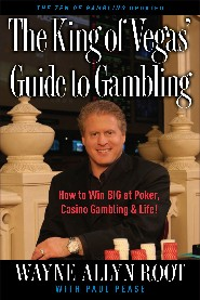King of Vegas Guide to Gambling by Wayne Allyn Root
