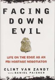 Facing Down Evil by Clinton R. Van Zandt