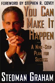You Can Make It Happen: A Nine-Step Plan for Success by Stedman Graham