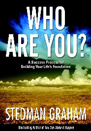 Who Are You?: A Success Process for Building Your Life's Foundation by Stedman Graham