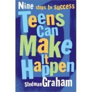 Teens Can Make It Happen: Nine Steps to Success by Stedman Graham