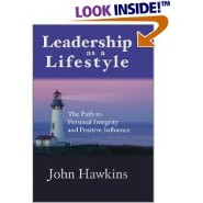Leadership as a Lifestyle by John Hawkins