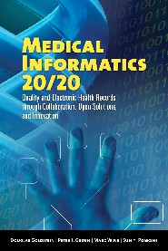 Medical Informatics 20/20 - Quality and Electronic Health Records through Collaboration, Open Solutions and Innovation by Douglas Goldstein