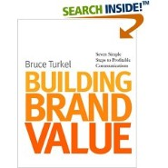 Building Brand Value by Bruce Turkel