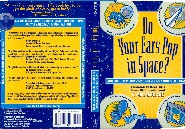Do Your Ears Pop In Space by Mike Mullane