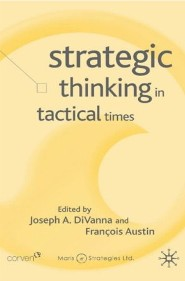 Strategic Thinking in Tactical Times by Joe DiVanna