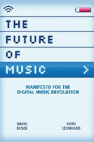 The Future of Music by Gerd Leonhard