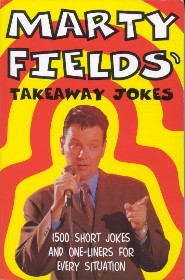 Takeaway Jokes by Marty Fields