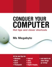 Conquer Your Computer by Yvonne Adele