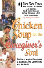 Chicken Soup for the Caregiver's Soul by Barbara Bartlein RN, CSP