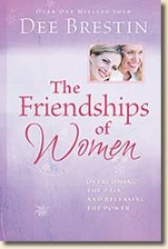 Friendships of Women by Dee Brestin