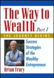 The Way to Wealth by Brian Tracy