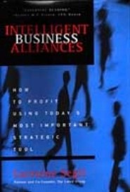 Intelligent Business Alliances by Larraine Segil