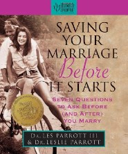 Saving Your Marriage Before it Starts by Les Parrott