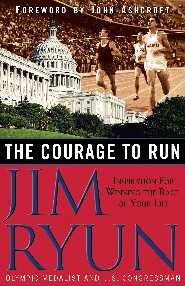 The Courage to Run by Jim Ryun