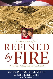 Refined by Fire by Ret. Lt Col Brian Birdwell