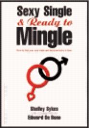 Sexy Single & Ready to Mingle by Shelley Sykes