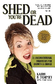Survival Guide Shed or Youre Dead by Kathy Dempsey