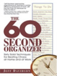 The 60 Second Organizer by Jeff Davidson