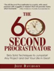 The 60 Second Procrastinator by Jeff Davidson