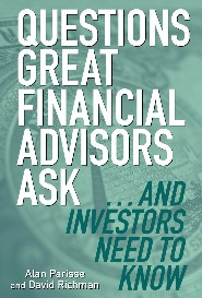 Questions Great Financial Advisors Ask by Alan Parisse