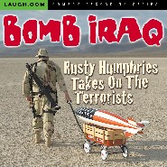 Bomb Iraq by Rusty Humphries