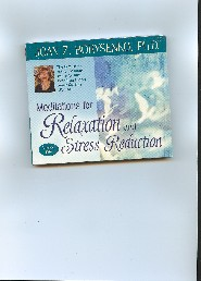 Meditations for Relaxation and Stress Reduction by Joan Borysenko